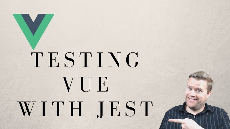 An Introduction To Vue Testing With Jest Realworld App