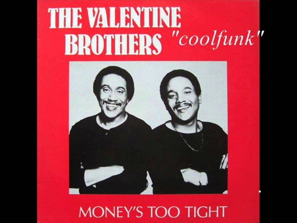 Valentine Brothers - Money's Too Tight (To Mention) 12 Soul-Disco-Funk 1982