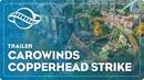 Planet Coaster Carowinds Copperhead Strike Coaster
