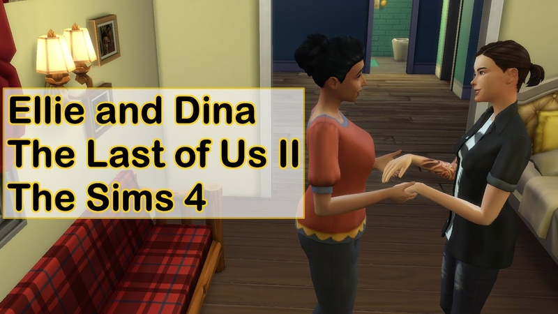 Ellie and Dina    The Last of Us Part II    The Sims 4