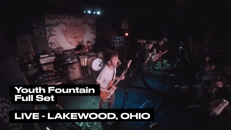 Youth Fountain - Full Set (LIVE - Lakewood, Ohio - 3/16/2019)