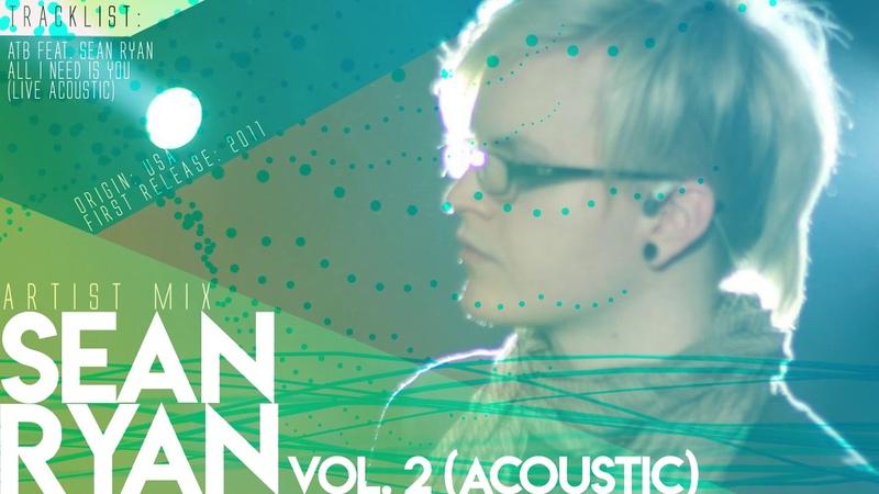Sean Ryan - Artist Mix - Vol. 2 (Acoustic)