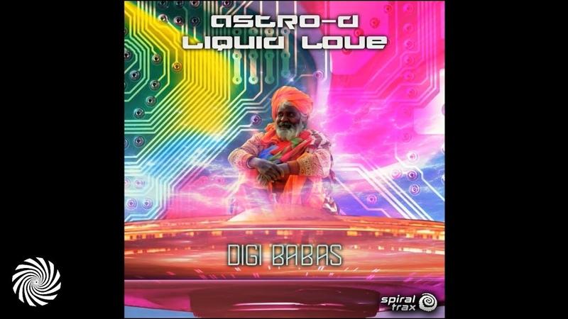 Liquid Love, Astro D - Digi Babas