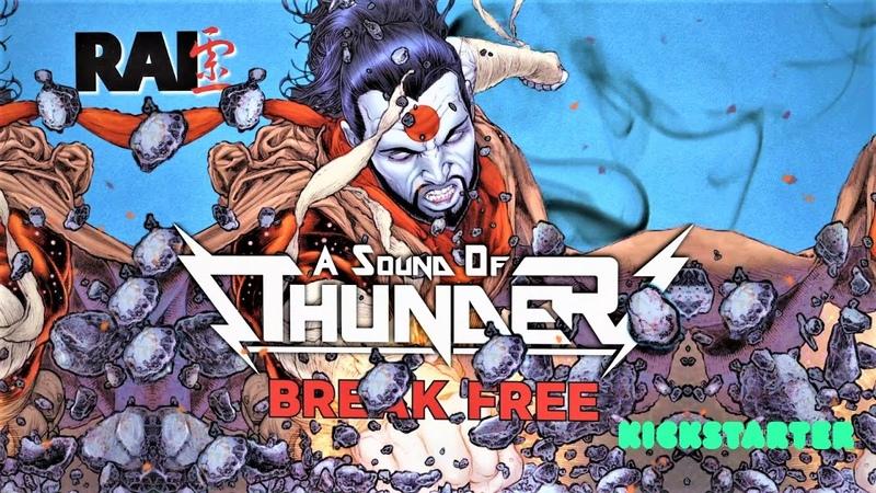 A Sound of Thunder - Break Free (Theme From Rai)