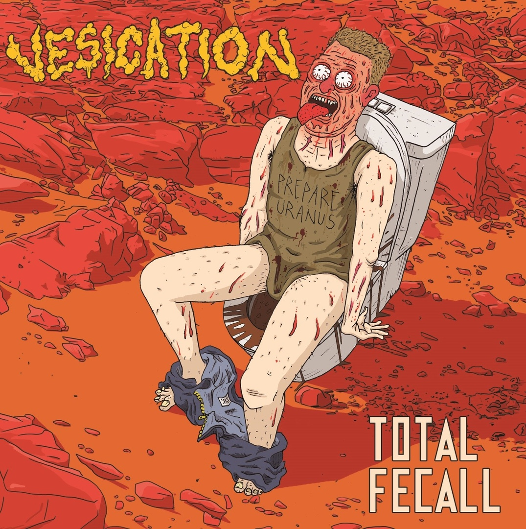 Vesication - Total Fecall