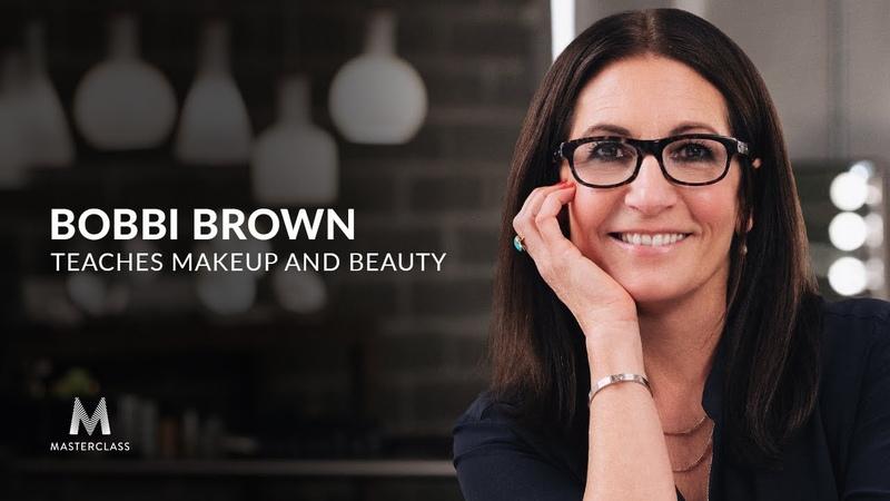Bobbi Brown Teaches Makeup and Beauty Official Trailer MasterClass