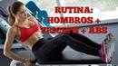Rutina de Hombros, Triceps y Abdominales!