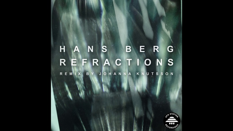 Hans Berg Somthing Delicious Johanna Knutsson Remix UFO006