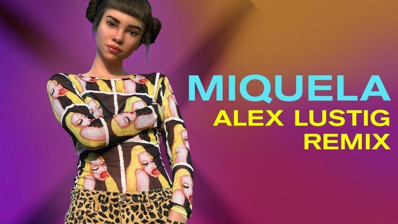 Miquela Right Back Alex Lustig Remix