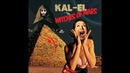 Kal-El '' Witches Of Mars '' (2019)