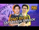 DUO EVOS SAPU BERSIH SANHOK! - PUBG Mobile Indonesia