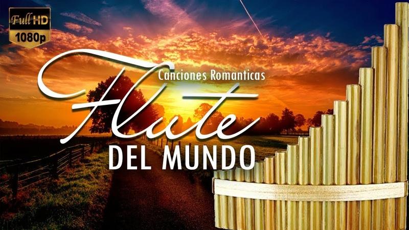 Instrumentales Del Recuerdo Lo Mejor - Baladas Romanticas Instrumentales Con Flauta