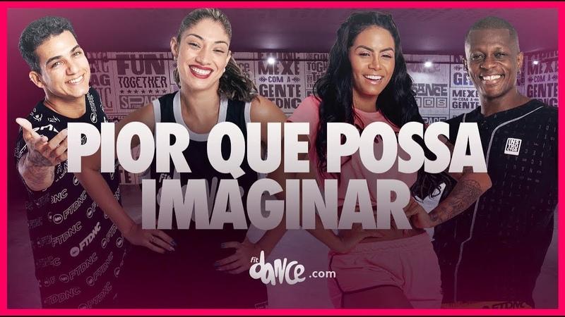 Pior Que Possa Imaginar Luisa Sonza FitDance TV Coreografia Oficial