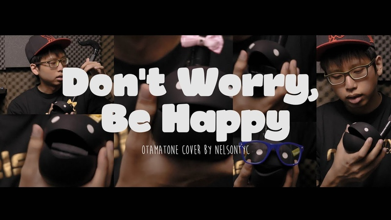 Bobby McFerrin Don't Worry Be Happy Otamatone Cover by NELSONTYC
