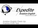 Practice ICAO Test 4 for Expedite Aviation English Newsletter
