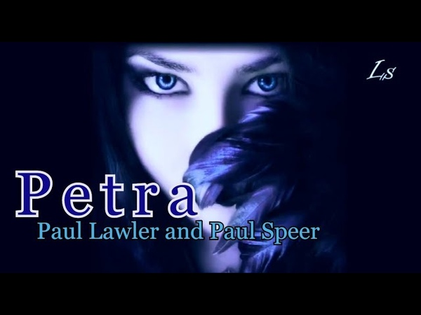 PETRA by Paul Lawler and Paul Speer Music video