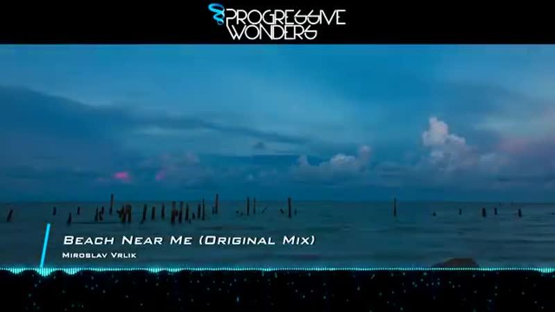 Miroslav Vrlik - Beach Near Me (Original Mix)