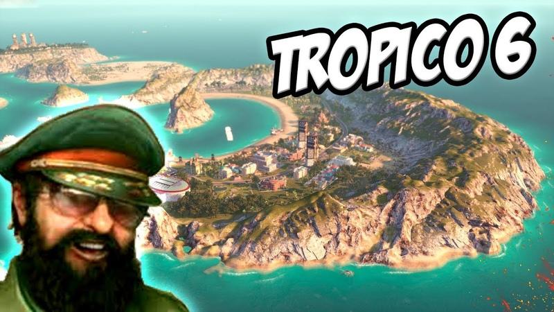 Tropico 6 - Как начинать? Первый взгляд, обзор и прохождение!