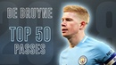 Kevin De Bruyne - Top 50 Passes Assists | 2018 HD