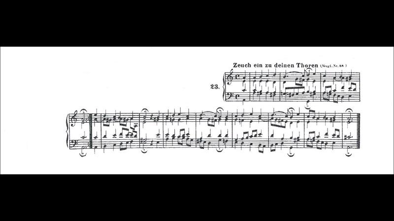 Zeuch ein zu deinen Toren Chorale No 23 BWV 183