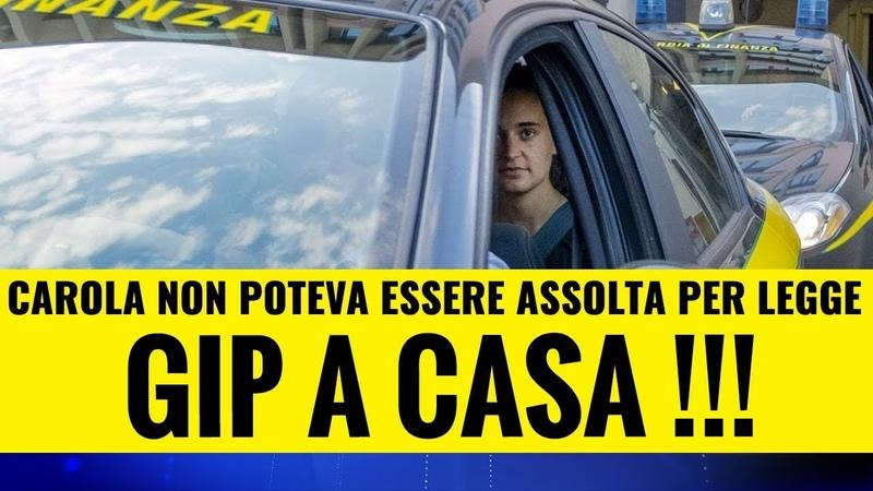 Carola non può essere liberata. Il GIP non conosce la legge?