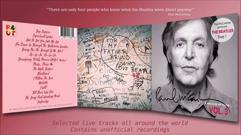 Paul McCartney I Am One Of Them Vol 3 Paul performs The Beatles live by R UT