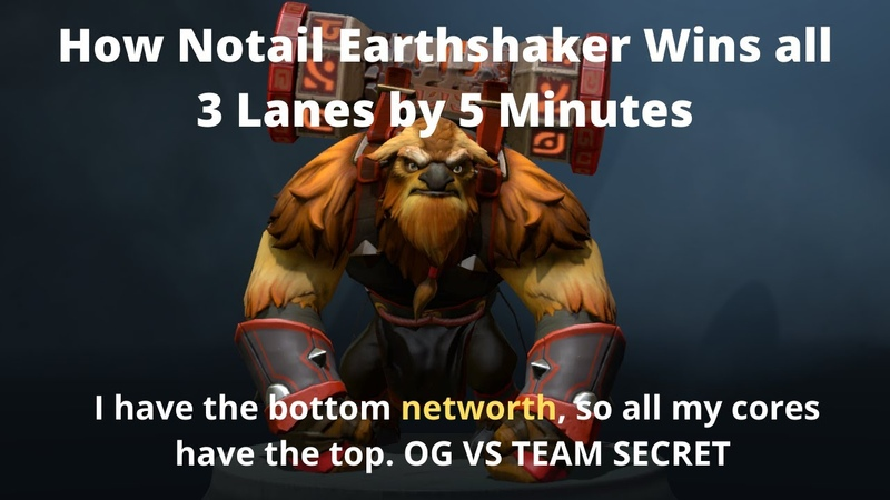 How Notail Earthshaker wins all 3 lanes by 5 minutes   OG vs Team Secret Replay Analysis