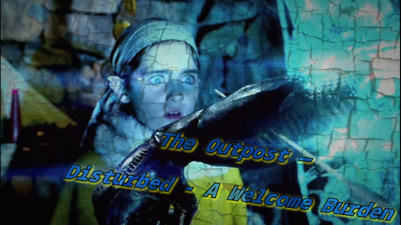 The Outpost — Disturbed - A Welcome Burden