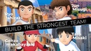 TSUBASA Official Trailer 2 -Build The Strongest Team!-