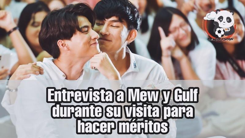 Entrevista a Mew y Gulf durante su visita para hacer méritos Sub español