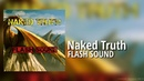 Naked Truth - Flash Sound Official Audio