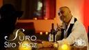 SURO Siro Yeraz 2019 New Hit Official Music Video 4K