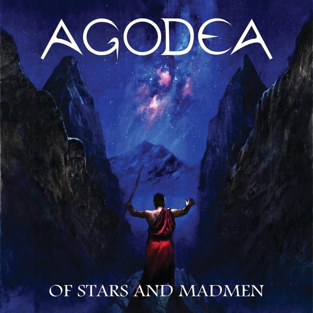 Agodea - Of Stars and Madmen