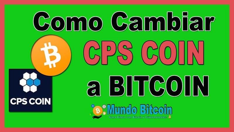 😱 Como VENDER CPS Coin por BITCOIN ✅ Actualización Septiembre 2019 👍