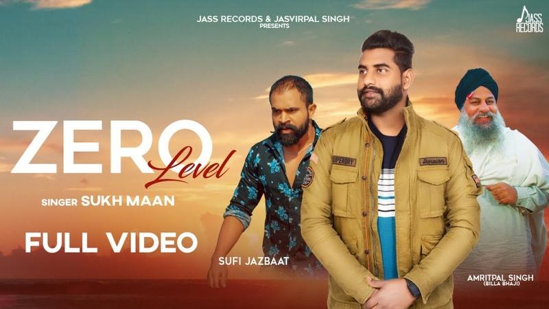 Zero Level Full Song Sukh Maan Robin Kalra Latest Punjabi Songs 2020 Jass Records