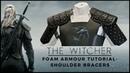 The Butcher of Blaviken: Geralt Foam Shoulder Bracer Tutorial
