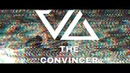 Valis Ablaze - The Convincer