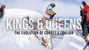 Kings Queens – The Evolution of Corbet's Couloir