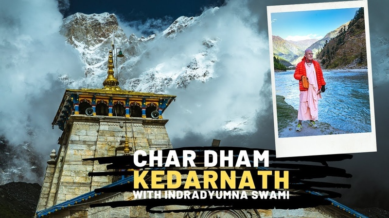 Char Dham Parikrama Kedarnath with Indradyumna Swami