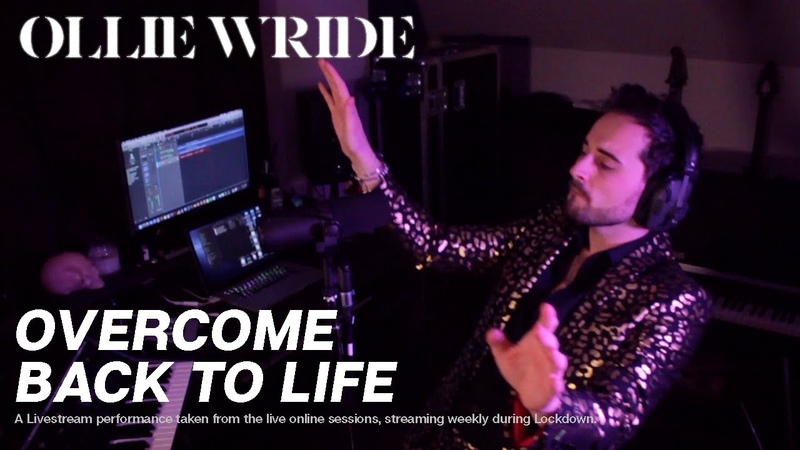 Ollie Wride Overcome Back To Life LIVE from Lockdown