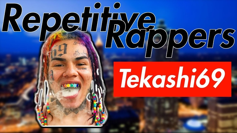 You know what im saying Repetitive Rappers - (Tekashi69)