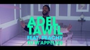 Adel Tawil feat. Peachy Tu m'appelles (Official Music Video)