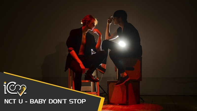[MV] NCT U (엔시티 유) - BABY DONT STOP cover made by ICom