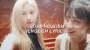 Love foolish twice english lyrics samo