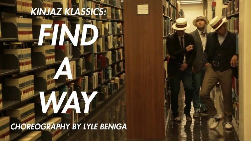 Kinjaz Klassics: Find A Way Choreography by Lyle Beniga