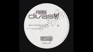 Funky Divas - Nessaja (Original Mix)