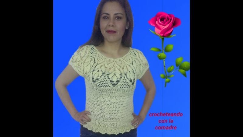 Tutorial blusa hojas en relieve 3a parte facil y rapido crocheteando con la comadre