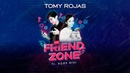 Tomy Rojas | Friend Zone · Ft Agos Nisi [Official Video]