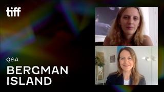 BERGMAN ISLAND Q&A | TIFF 2021