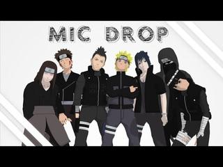 【MMDxNaruto】Mic Drop マイクドロップ
